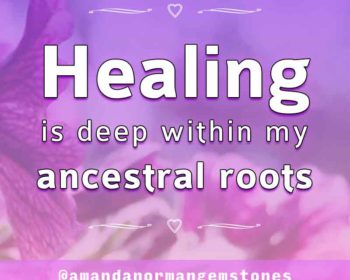 Healing Ancestral Roots with Amanda